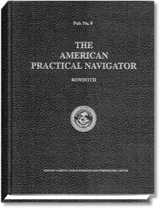 """Mariner Training, The American Practical Navigator """"Bowditch"""" 2002 Edition"""