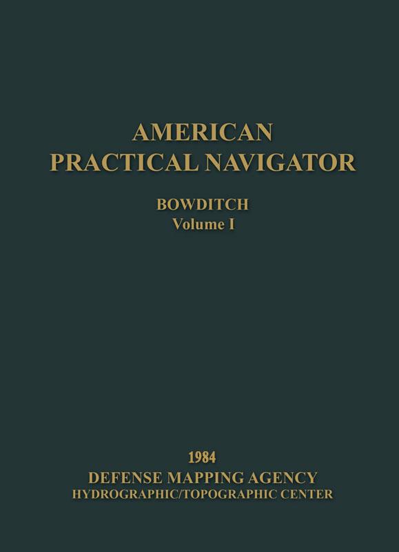 Mariner Training, American Practical Navigator 1984: Vol 1 (2 book set: Paperback)