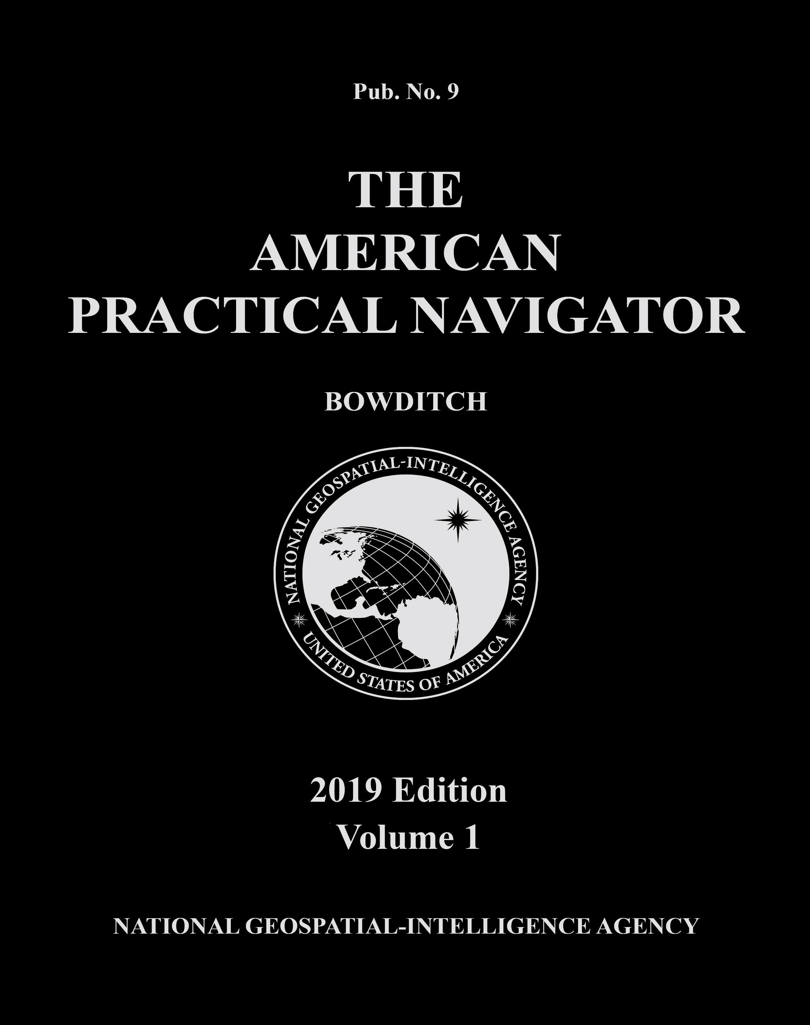 "Nautical Publications, American Practical Navigator ""Bowditch"" 2019 Vol. 1 PAPERBACK"