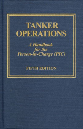 Professional , Tanker Operations: A Handbook for the Person-in-Charge