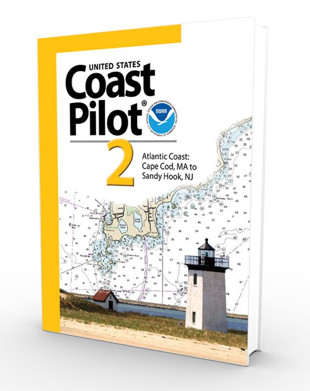 U.S. Coast Pilot, NOAA Coast Pilot 2: Atlantic Coast: Cape Cod, MA to Sandy Hook, NJ  (CURRENT EDITION)