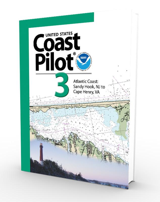 U.S. Coast Pilot, NOAA Coast Pilot 3: Atlantic Coast: Sandy Hook, NJ to Cape Henry, VA (CURRENT EDITION)