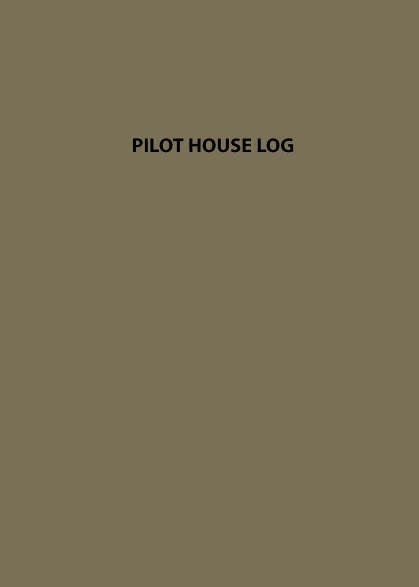 Logbooks, PILOT HOUSE LOG