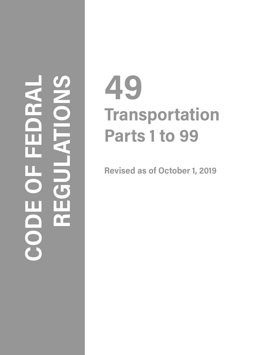Code of Federal Regulations (CFR), Code of Federal Regulations CFR 49