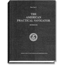 "Celestial Navigation, The American Practical Navigator ""Bowditch"" 2002 Edition"
