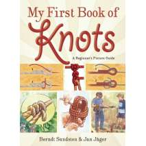 Knots, Canvaswork & Rigging, My First Book of Knots: A Beginner's Picture Guide