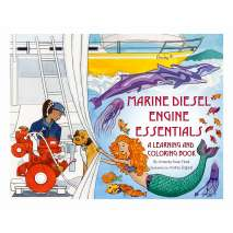 Diesels, Outboards, Inboards, Marine Diesel Engine Essentials: A Learning and Coloring Book