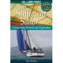 Bluewater Sailing, Circumnavigation, Self Sufficient Sailor 3rd edition– full revised and expanded