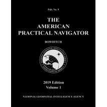"American Practical Navigator - Bowditch Editions, American Practical Navigator ""Bowditch"" 2019 Vol. 1 PAPERBACK"