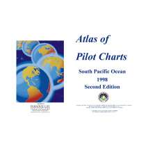 Atlas of Pilot Charts, Pub. 107 Atlas of Pilot Charts South Pacific