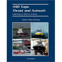 Professional , ASD Tugs: Thrust and Azimuth: Learning to Drive a Z-Drive