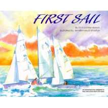 Sailboats & Sailing, First Sail